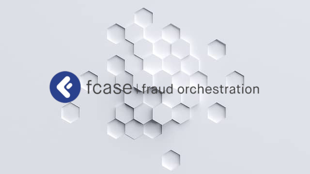 fcase - Fraud Orchestration